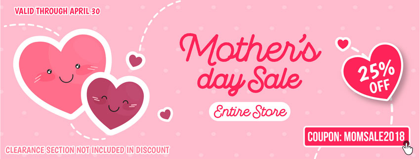 25% OFF Entire Store with discount code MOMSALE2018